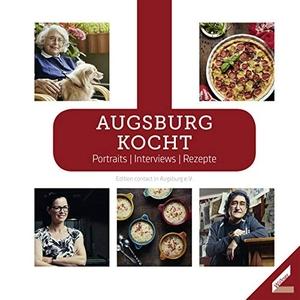 Augsburg kocht - Portraits / Interviews / Rezepte.