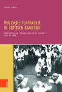 Deutsche Plantagen in Britisch-Kamerun