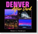 Denver After Dark