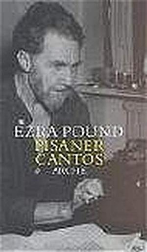 Ezra Pound / Eva Hesse / Eva Hesse. Pisaner Cantos LXXIV-LXXXIV. Arche Literatur Verlag AG, 2002.