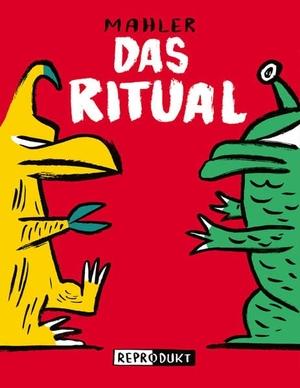Nicolas Mahler. Das Ritual. Reprodukt, 2018.