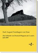 Die Schlacht von Deutsch-Wagram am 5. und 6. Juli 1809