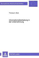 Informationsüberlastung in der Unternehmung