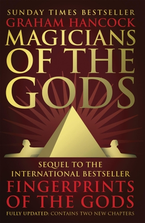 Hancock, Graham. Magicians of the Gods - The Forgo