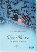 Ein Winter im Alten Europa