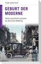 Geburt der Moderne