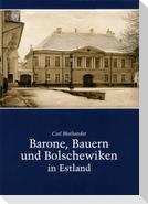 Barone, Bauern und Bolschewiken in Estland