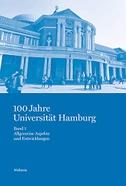 100 Jahre Universität Hamburg Band 1
