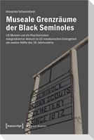 Museale Grenzräume der Black Seminoles