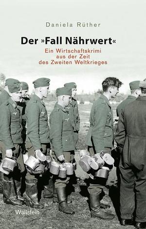 "Daniela Rüther. Der ""Fall Nährwert"" - Ein Wi"