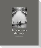 Paris au cours du temps