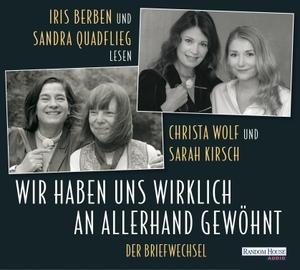 Wolf, Christa / Sarah Kirsch. Wir haben uns wirkli