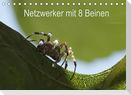 Netzwerker mit 8 Beinen (Tischkalender 2022 DIN A5 quer)