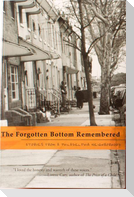 The Forgotten Bottom Remembered