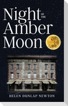 Night of the Amber Moon