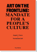Two Works Series Vol.2: Tschabalala Self / Angela Y. Davis, 'Art on the Frontline: Mandate for a People´s Culture'