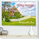 Hallig Hooge - Romantik Pur (Premium, hochwertiger DIN A2 Wandkalender 2021, Kunstdruck in Hochglanz)