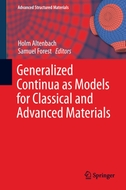 Generalized Continua as Models for Classical and Advanced Materials