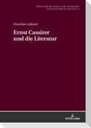 Ernst Cassirer und die Literatur