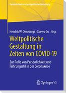 Weltpolitische Gestaltung in Zeiten von COVID-19