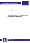 Das Auswärtige Amt und die Kunst in der Weimarer Republik