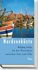 Lesereise Nordseeküste. An der Waterkant zwischen Ems und Elbe
