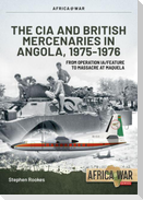 CIA and British Mercenaries in Angola, 1975-1976