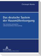 Das deutsche System der Hausmüllentsorgung