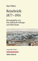 Reisebriefe 1877-1914