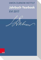 Jahrbuch des Simon-Dubnow-Instituts /Simon Dubnow Institute Yearbook / Jahrbuch des Dubnow-Instituts / Dubnow Institute Yearbook XVI/2017