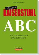 Kleines Kaiserstuhl ABC