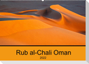 Rub al-Chali Oman (Wandkalender 2022 DIN A2 quer)