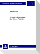 Europa-Konzeptionen der Neuen Rechten