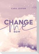Change me now