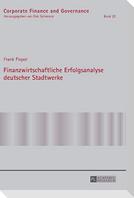 Finanzwirtschaftliche Erfolgsanalyse deutscher Stadtwerke
