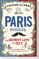Paris Revealed