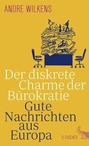 Der diskrete Charme der Bürokratie