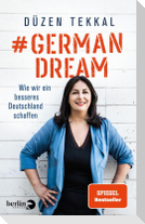 #GermanDream
