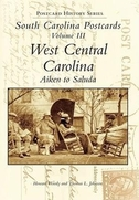 South Carolina Postcards Vol 3:: West Central Carolina