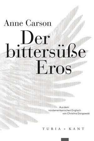 Anne Carson / Christina Drangowski. Der bittersü