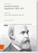 Friedrich Baudri: Tagebücher 1854-1871