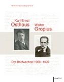 Karl Ernst Osthaus und Walter Gropius