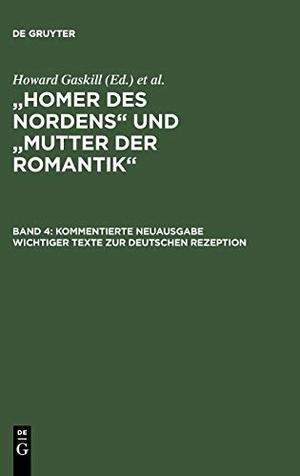 """""""Homer des Nordens"""" und """"Mutter der Romantik"""" / Kommentierte Neuausgabe wichtiger Texte zur deutschen Rezeption. De Gruyter, 2004."""