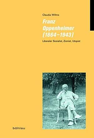 Claudia Willms. Franz Oppenheimer (1864–1943) - Liberaler Sozialist, Zionist, Utopist. Böhlau Köln, 2018.