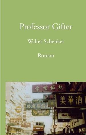 Schenker, Walter. Professor Gifter. Books on Deman