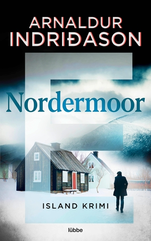 Indridason, Arnaldur / Arnaldur Indriðason. Nordermoor - Island Krimi                   .. Lübbe, 2022.
