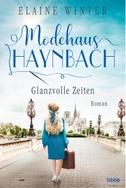 Modehaus Haynbach - Glanzvolle Zeiten