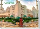 Abu Dhabi - Glanzvolle Hauptstadt der Vereinigten Arabischen Emirate (Wandkalender 2022 DIN A4 quer)