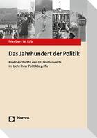 Das Jahrhundert der Politik