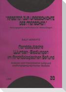 Norddeutsche Wurten-Siedlungen im Archäologischen Befund